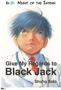 Give My Regards to Black Jack - Ep.01 Night of the Intern (English version)