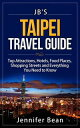 Taipei Travel Guide: Top Attractions, Hotels, Food