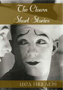 The Clown: Short Stories
