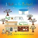 A Night in the Backyard【電子書籍】[ Portia McGowan Green ]