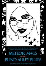 Meteor Mags: Blind Alley Blues