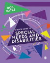A Quick Guide to Special Needs and Disabilities【電子書籍】[ Dr. Bob Bates ]