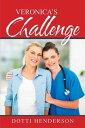 图书, 杂志, 漫画 - Veronica's Challenge【電子書籍】[ Dotti Henderson ]