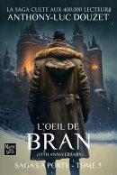 LA PORTE -5- L'Oeil de Bran
