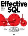 Effective SQL【電子書籍】[ JohnL.Viescas ]