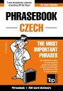 English-Czech phrasebook and 250-word mini dictionary【電子書籍】[ Andrey Taranov ]