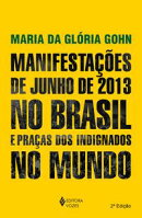 Manifesta������es de junho de 2013 no Brasil e pra���as dos indignados no mundo