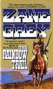 The Rainbow Trail【電子書籍】[ Zane Grey ]