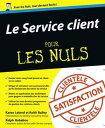Le Service client Pour les Nuls【電子書籍】[ Karen LELAND ]