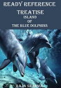Ready Reference Treatise: Island of the Blue Dolphins【電子書籍】 Raja Sharma