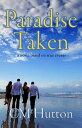 Paradise Taken【電子書籍】[ CM Hutton ]