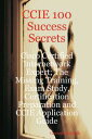 CCIE 100 Success Secrets - Cisco Certified Internetwork Expert; The Missing Training, Exam Study, Certification Preparation and CCIE Application Guide【電子書籍】[ Gerard Blokdijk ]