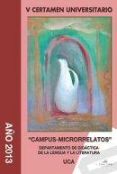V Certamen Universitario ��CAMPUS-MICRORRELATOS��.