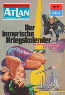 Atlan 87: Der lemurische Kriegskalender (Heftroman)