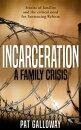 Incarceration: A Family Crisis