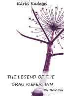 The Legend of The ��Grau Kiefer�� Inn: The Third Case