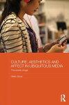 Culture, Aesthetics and Affect in Ubiquitous MediaThe Prosaic Image[ Helen Grace ]