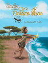 Sade and The Golden Shoe【電子書籍】[ Shahara Ruth ]