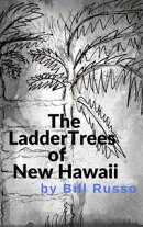 The Ladder Trees of New Hawaii