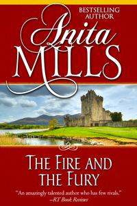 The Fire and the Fury【電子書籍】[ Anita Mills ]
