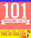Love In The Time Of Cholera - 101 Amazing Facts You Didn't KnowGWhizBooks.com【電子書籍】[ G Whiz ]