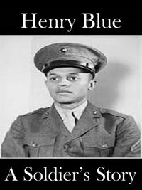 A Soldier's Story (Book One)【電子書籍】[ Henry Blue ]