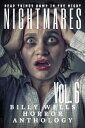 Nightmares-Volume 6- A Billy Wells Horror Anthology【電子書籍】[ Billy Wells ]