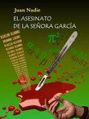 El asesinato de la se���ora Garc���a de Juan Nadie