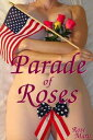 Parade of Roses【電子書籍】[ Rose Maru ]