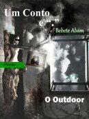 O Outdoor