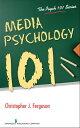 Media Psychology 101【電子書籍】[ Christopher Ferguson, PhD ]