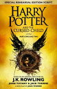 Harry Potter and the Cursed Child ? Parts One and Two (Special Rehearsal Edition...