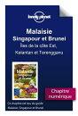 Malaisie, Singapour et Brunei - ���les de la c���te Est, Kelantan et Terengganu