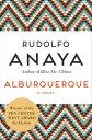 AlburquerqueA Novel【電子書籍】[ Rudolfo Anaya ]