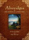 西洋書籍 - Alveridgea and the Legend of the Lonely Dog【電子書籍】[ Ivan Clarke ]