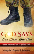 God Says I am Battle-Scar Free: Testimonies of Abuse Survivors