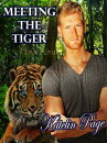 Meeting the Tiger (Meeting the Tiger: Ronan and Livia: One of Four)