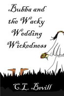 Bubba and the Wacky Wedding Wickedness