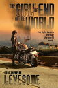 The Girl at the End of the World【電子書籍】[ Richard Levesque ]