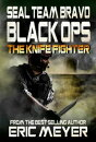 SEAL Team Bravo: Black Ops - The Knife Fighter