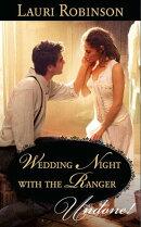 Wedding Night With the Ranger (Mills & Boon Modern)