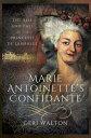 Marie Antoinette's ConfidanteT...