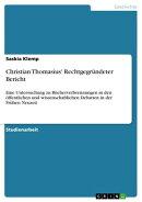 Christian Thomasius' Rechtgegr���ndeter Bericht