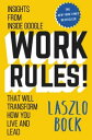 Work Rules!Insights fro...