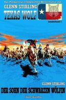 Texas Wolf Sonderband #1: Der Sohn der schwarzen W���lfin