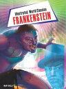 Frankenstein【電子書籍】[ Mary Shelly ]