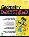 Geometry DeMYSTiFieD, 2nd Edition【電子書籍】[ Stan Gibilisco ]