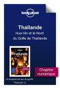 Tha���lande - Hua Hin et le Nord du Golfe de Tha���lande