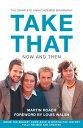 图书, 杂志, 漫画 - Take That ? Now and Then: Inside the Biggest Comeback in British Pop History【電子書籍】[ Martin Roach ]