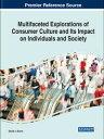 ショッピングiface Multifaceted Explorations of Consumer Culture and Its Impact on Individuals and Society【電子書籍】